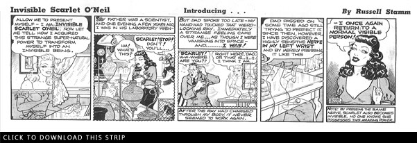 Click here to download the first ever Invisible Scarlet O'Neil Comic Strip